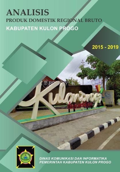Analisis Produk Domestik Regional Bruto (PDRB) Kabupaten Kulon Progo Tahun 2015-2019